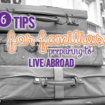 Tips for U.S. Families Abroad: Preparing