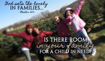 Is there room in your family for a child in need?