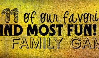 Favorite fun family games