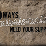 Five specific ways you can support missionaries