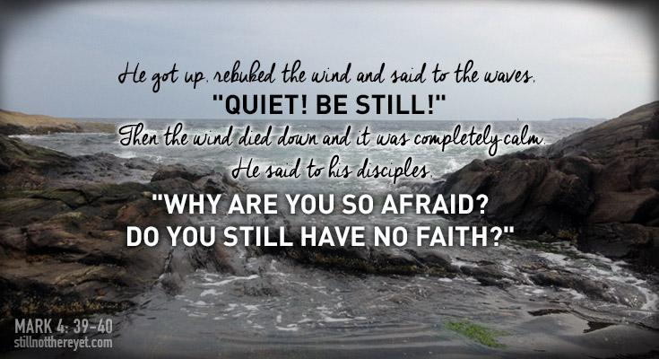 Mark 4:39-40