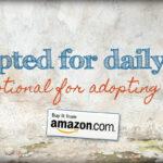 Devotional for Adopting Moms – On Sale!