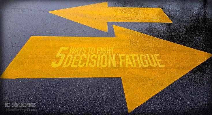 5 Ways to Fight Decision Fatigue // Photo courtesy of Dean Hochman on Flikr