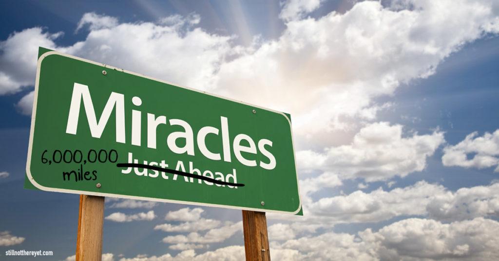 Miracles (Far) Ahead