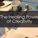 The Healing Power of Creativity