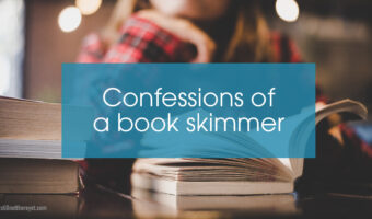Confessions of a book skimmer